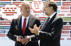 del Bosque & Rajoy